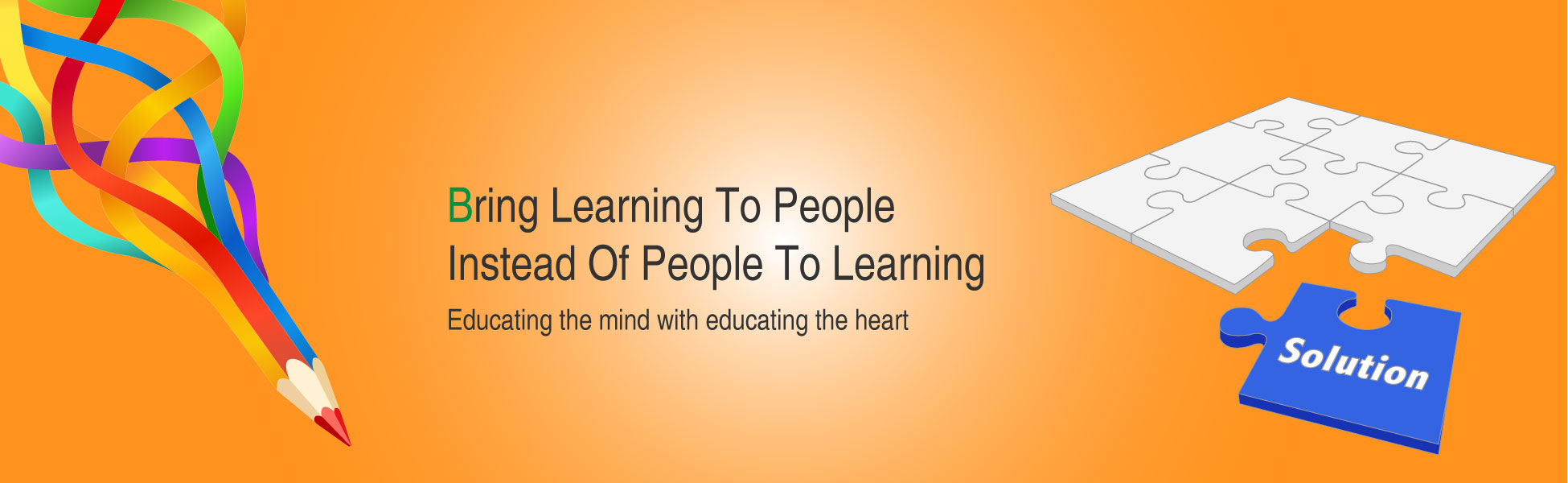 Bring Learning to People